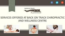 Back on Track Chiropractic and Wellness Services in Burlington