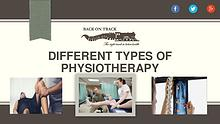 Different Types of Physical Therapy – Back on Track