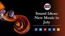 New Music Released in July From Sound Ideas