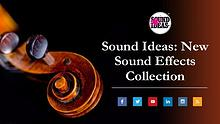 New Sound Effects Collection From Sound Ideas