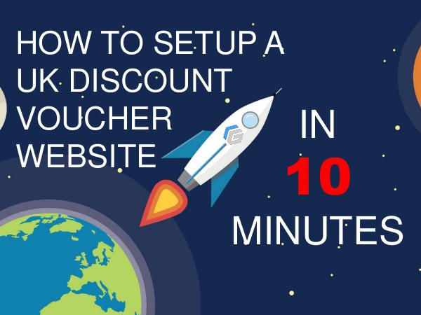 Step by Step Instructions on How to Start a Discount Vouchers Website 10 Steps Guide on How to Start a Coupons Website