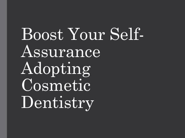 Quad Dental North York Boost Your self-Assurance Adopting Cosmetic Dentis