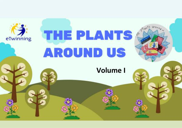 The plant around us. Volume 1 The plant around us. Volume I