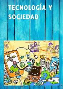 Tecnología y sociedad