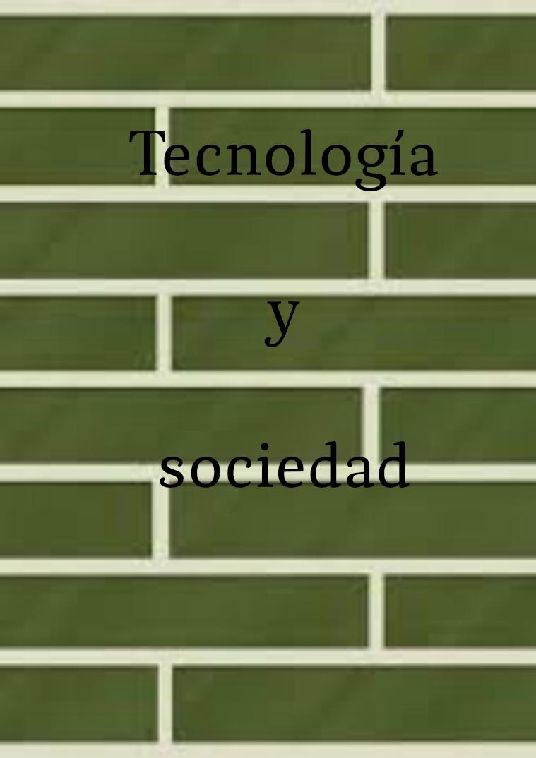 Tecnología y sociedad 12