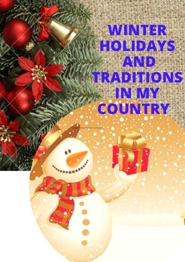 Winter holidays and traditions in my country Magazin