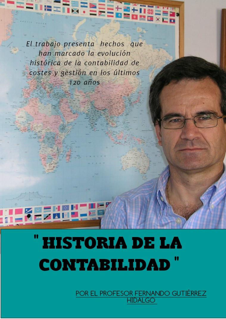 ``HISTORIA DE LA CONTABILIDAD´´ Por el profesor Fernando Gutiérrez Hidalgo
