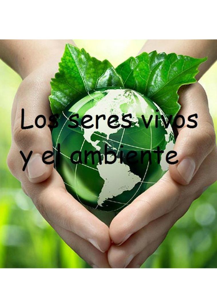 El ambiente y los seres vivos 1