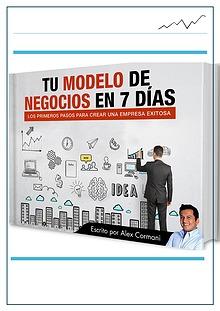 TU MODELO DE NEGOCIO EN 7 DIAS  PDF GRATIS 2018