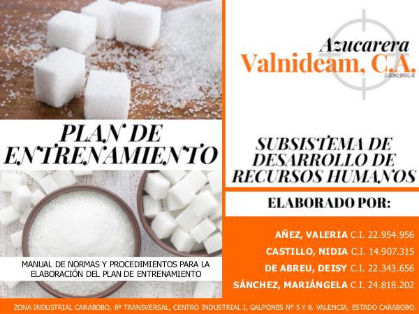 Manual de Normas y Procedimientos_Plan de Entrenamiento_Valnideam,CA MANUAL DE NORMAS Y PROCEDIMIENTOS VALNIDEAM