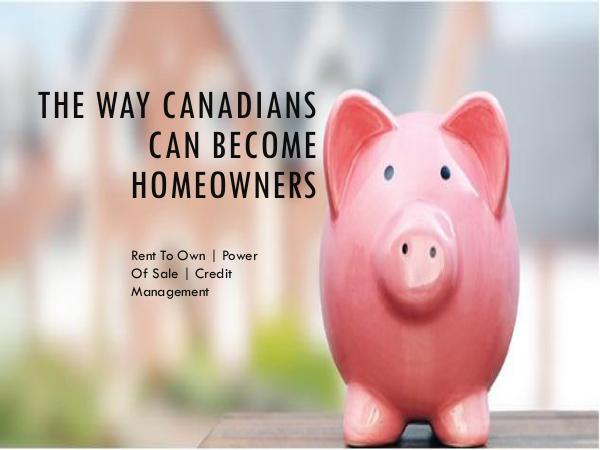 The Way Canadians Can Become Homeowners