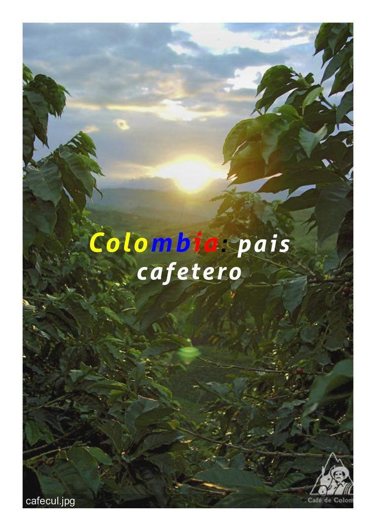 EL CAFE EN COLOMBIA CAFE EN COLOMBIA