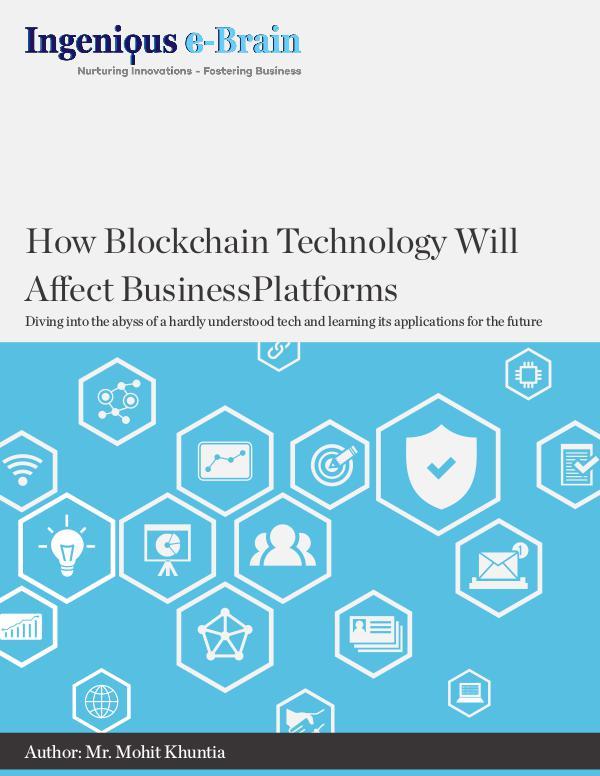 How Blockchain Technology Will Affect Business Platforms blockchain