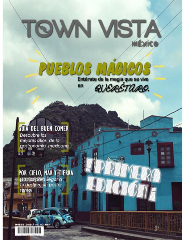Town Vista México - Edición Marzo REVISTA TOWN VISTA MEXICO - EQUIPO 4