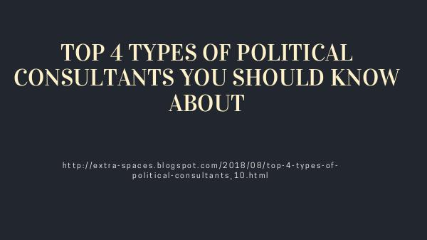 Growth Consulting marketing servies TOP 4 TYPES OF POLITICAL CONSULTANTS