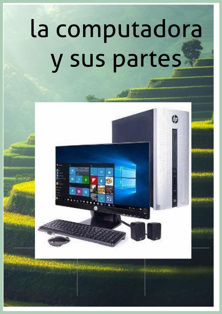 La computadora y sus partes (Software y Hardware)