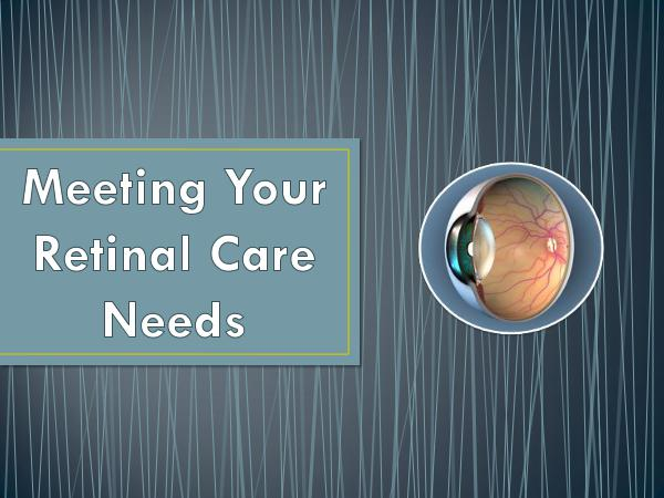 Meeting Your Retinal Care Needs
