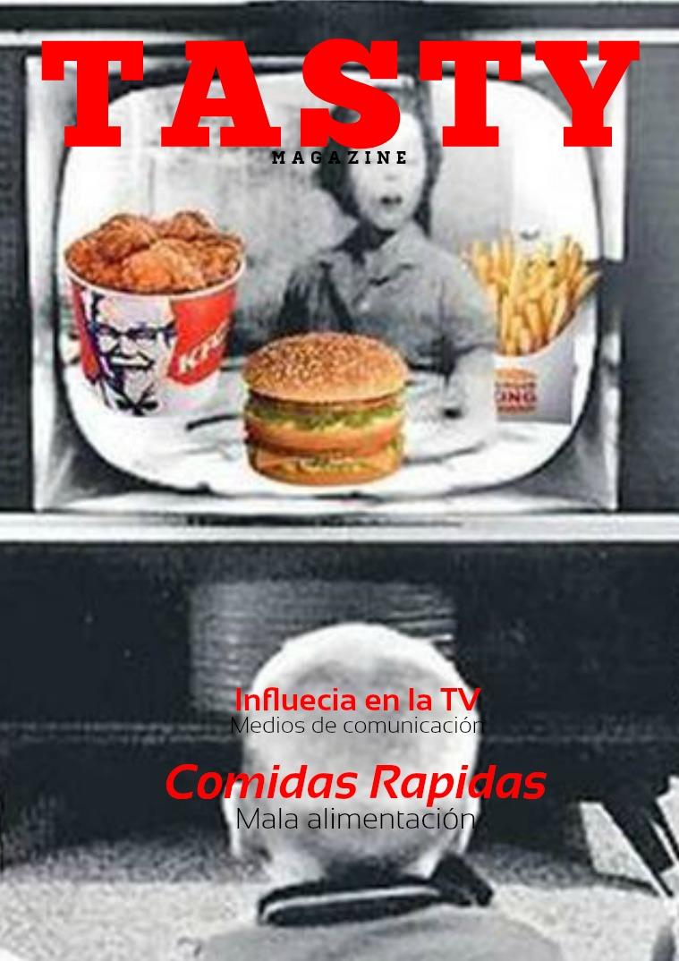 TASTY MAGAZINE Influencia de la TV en los hábitos alimenticios Vol 1.