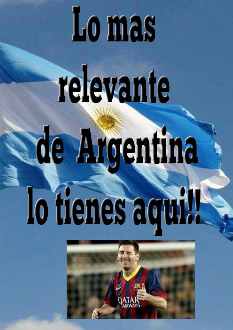 ¡Lo mejor de Argentina! Es una revista emocionante