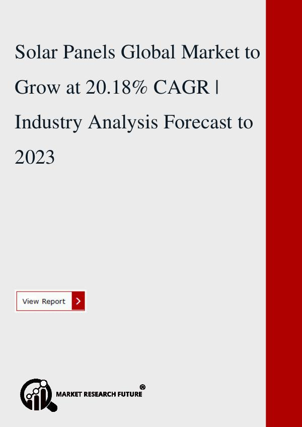 Solar Panels Global Market to Grow at 20.18% CAGR