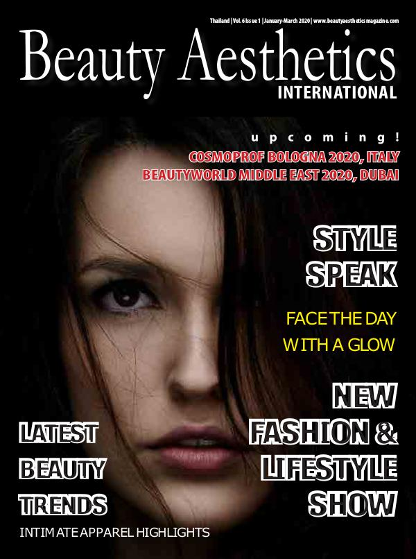 Beauty Aesthetics International (January-March 2020) - Issue#1/2020 Beauty Aesthetics International_Issue1_2020