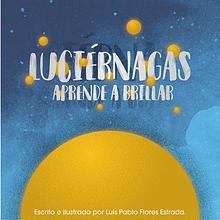 Luciérnagas: Aprende a brillar