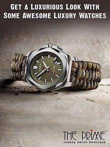Get a Luxurious Look WIth Some Awesome Luxury Watches