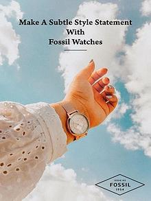 Make a Subtle Style Statement with Fossil Watches