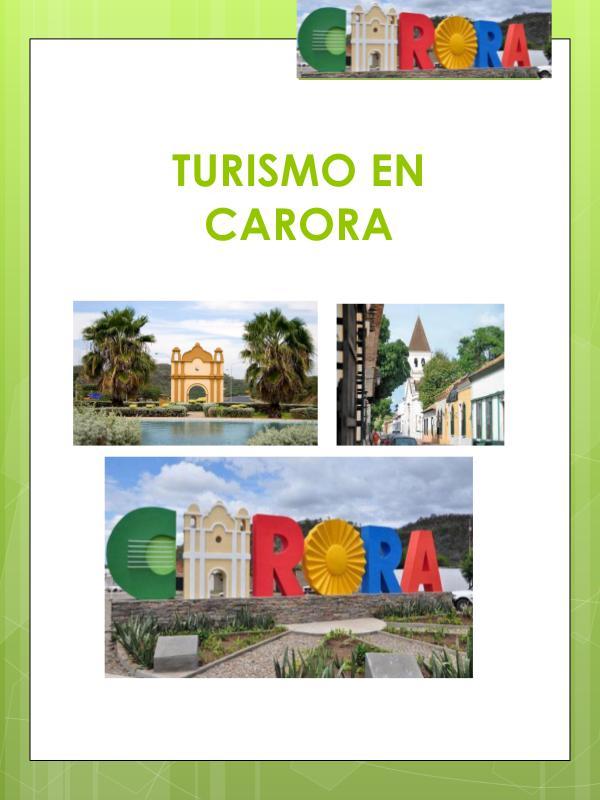 Turismo en Carora TURISMO EN CARORA, GRUPO NRO 3