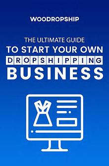 WooDropship - AliExpress Dropshipping Guide