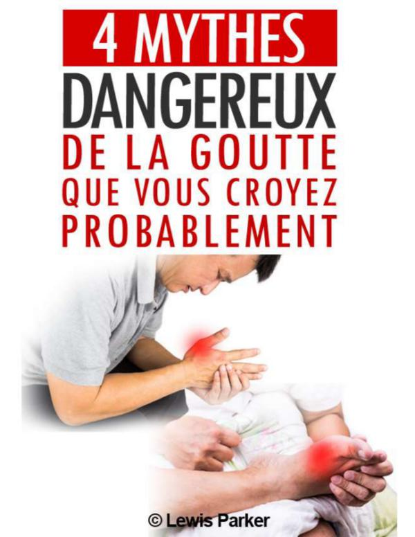 Liberez Vous De La Goutte PDF Avis Gratuit Livre De Lewis Parker Liberez Vous De La Goutte PDF  Téléchargement