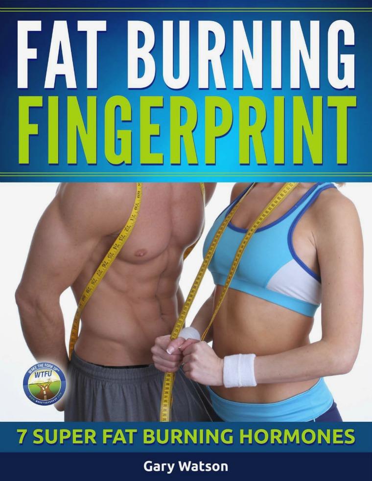 Gary Watson:Fat Burning Fingerprint™ PDF eBook Free Download Fat Burning Fingerprint PDF Free Download