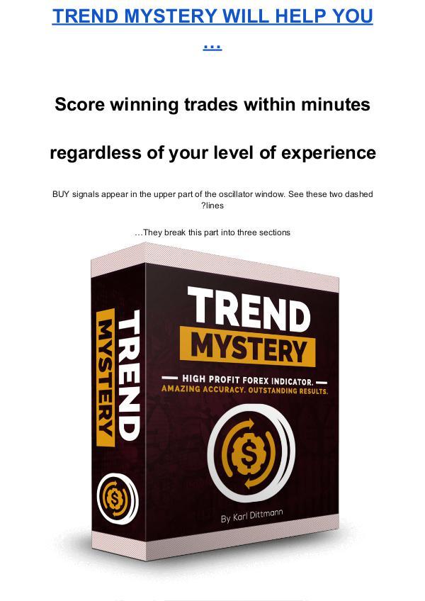 Karl Dittmann:Trend Mystery Indicator Free Download Trend Mystery Indicator Free Download