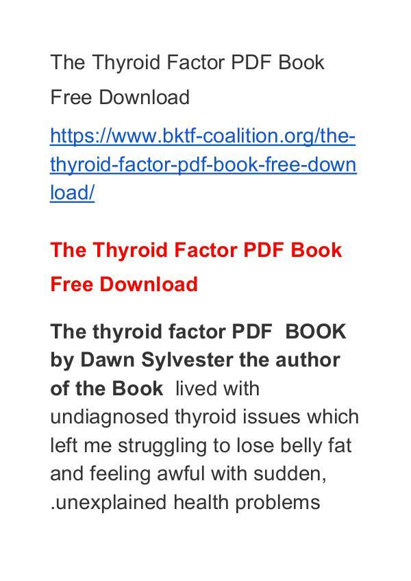 Dawn Sylvester:The Thyroid Factor PDF Book Free Download The Thyroid Factor PDF Free Download