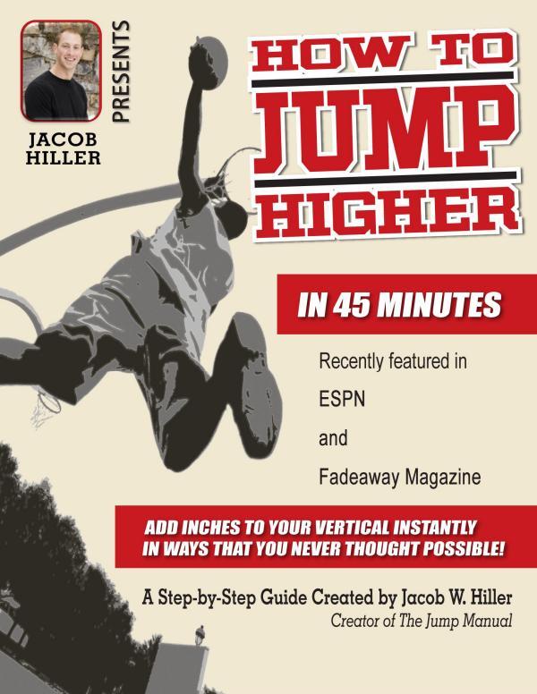 Jacob Hiller:The Jump Manual PDF Ebook Free Download The Jump Manual. Proven Vertical Jump Training
