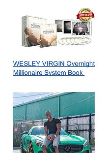 WESLEY VIRGIN:Overnight Millionaire System PDF / Ebook Free Download