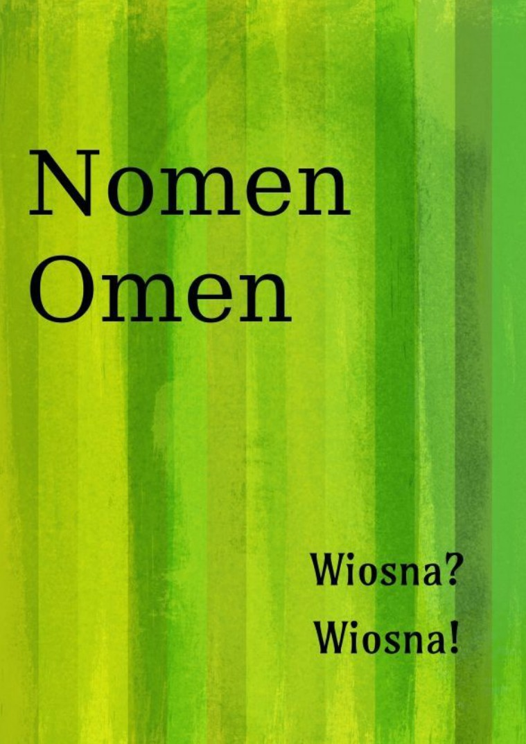 Nomen Omen Marzec 3/2018