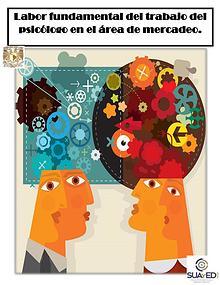 0 Labor fundamental del trabajo del psicólogo en el área de mercadeo.