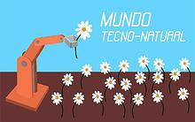 Mundo Tecno-Natural
