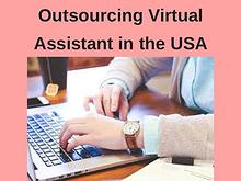 Outsourcing Virtual Assistant in the USA