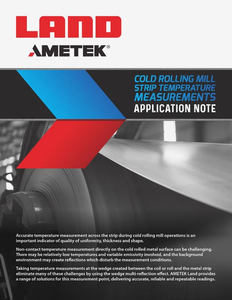Application Note - Cold Rolling Mill Strip Temperature Measurements AMETEK Land Cold Rolling Metal Strip Temp Measurem