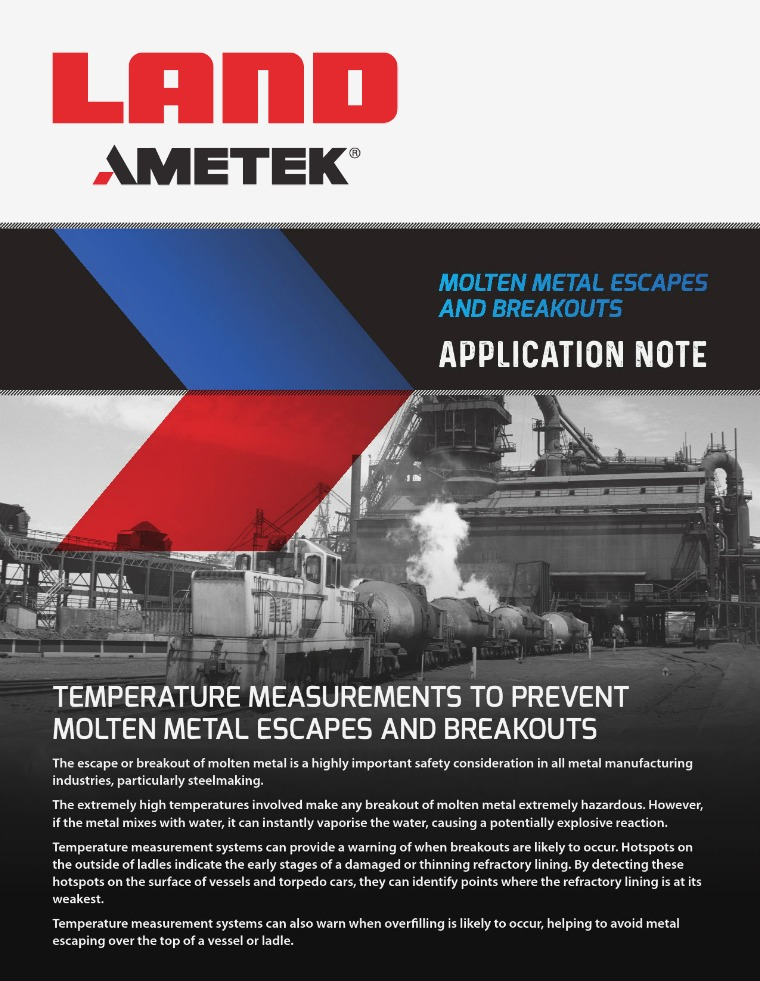 Application Note - Molten Metal Escapes and Breakouts AMETEK_Land_Molten_Metal_Escapes_and_Breakouts_App