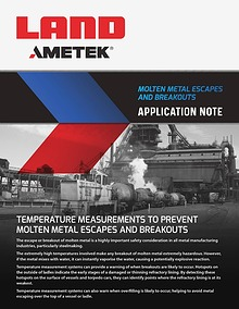 Application Note - Molten Metal Escapes and Breakouts