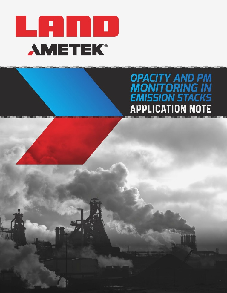 Application Note - Opacity and Pm Monitoring in Emission Stacks AMETEK_Land_Opacity_vs_PM_Application_Note_Rev_1_E