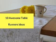 10 Awesome Table Runners ideas
