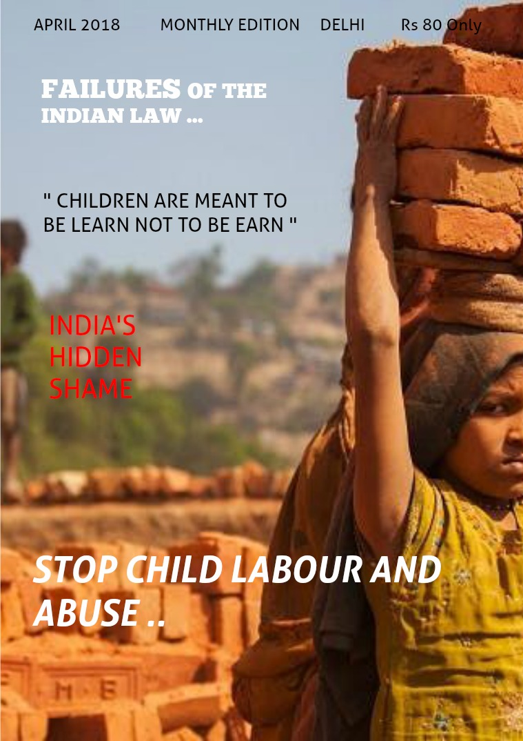 Child Labour And Abuse By Ayush Jain Child Labour And Abuse