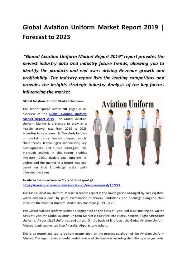 Global Aviation Uniform Market Report 2019
