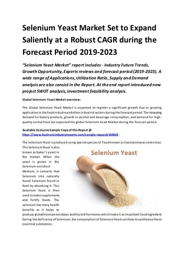 Global Selenium Yeast Market Report 2019
