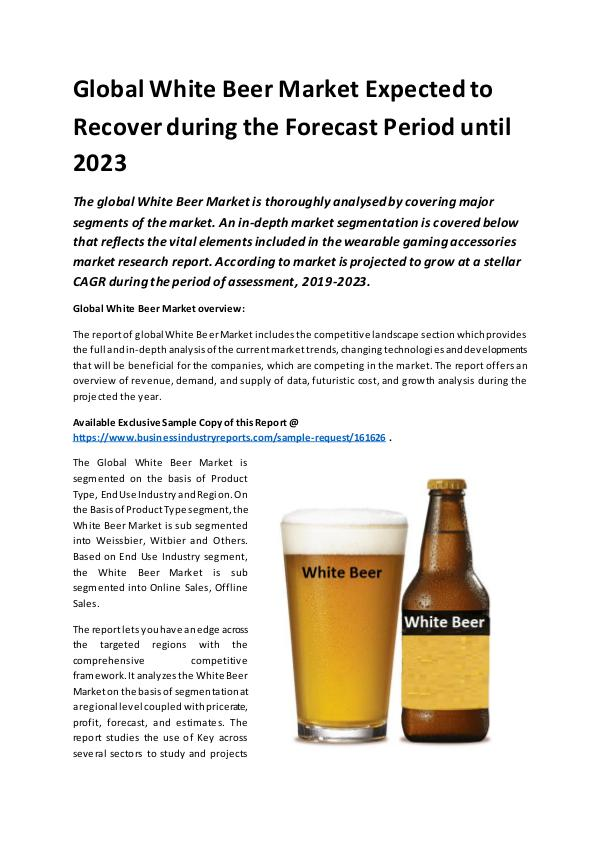 Global White Beer Market Report 2019