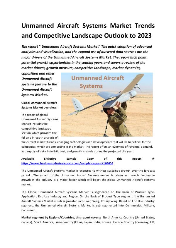 Market Research Reports Global Unmanned Aircraft Systems Market Report 201